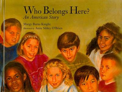 Who Belongs Here? by Margy Burns Knight
