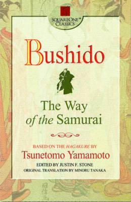 Bushido by Tsunetomo Yamamoto