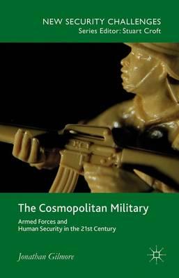 Cosmopolitan Military by Jonathan Gilmore