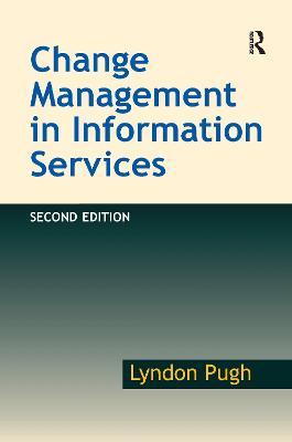 Change Management in Information Services book
