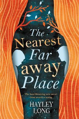 Nearest Faraway Place by Hayley Long