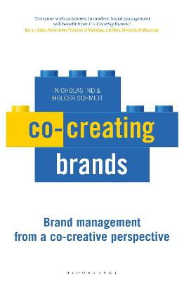 Co-creating Brands: Brand Management from A Co-creative Perspective by Nicholas Ind