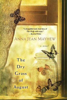 The Dry Grass Of August book