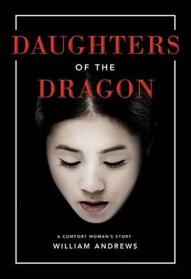 Daughters of the Dragon by William Andrews