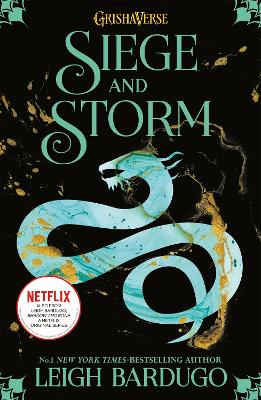 The Grisha: Siege and Storm by Leigh Bardugo