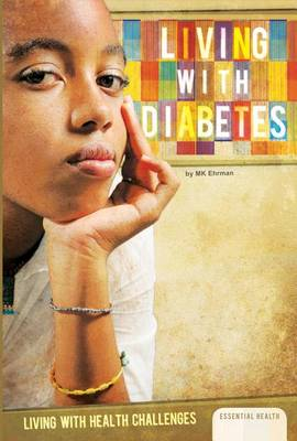 Living with Diabetes by MK Ehrman