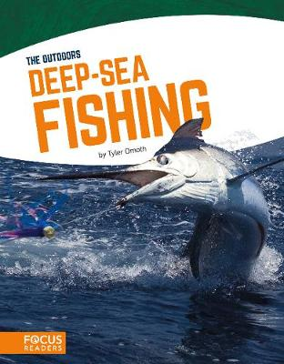 Outdoors: Deep-Sea Fishing by Tyler Omoth