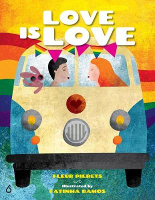 Love Is Love: The Journey Continues by Fleur Pierets