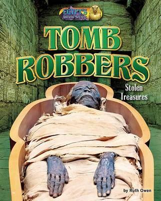 Tomb Robbers by Ruth Owen
