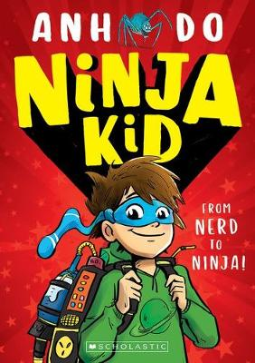 Ninja Kid #1 by Anh Do