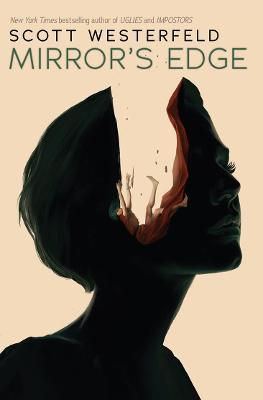Mirror's Edge: Impostors 3 by Scott Westerfeld
