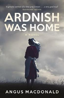 Ardnish Was Home by Angus MacDonald
