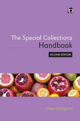 The Special Collections Handbook by Alison Cullingford