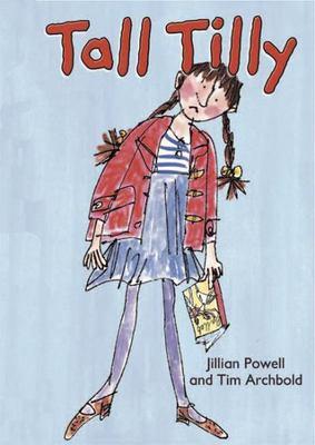 Tall Tilly by Jillian Powell