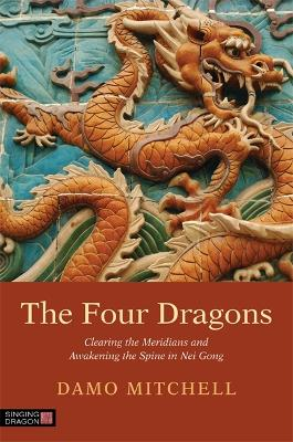 The Four Dragons by Damo Mitchell