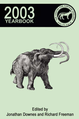Centre for Fortean Zoology Yearbook 2003 by Richard Freeman