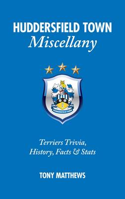 Huddersfield Town Miscellany book
