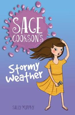 Sage Cookson's Stormy Weather by Sally Murphy
