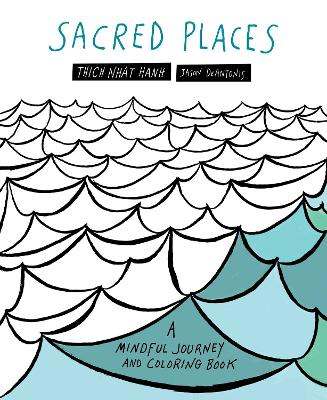 Sacred Places by Thich Nhat Hanh