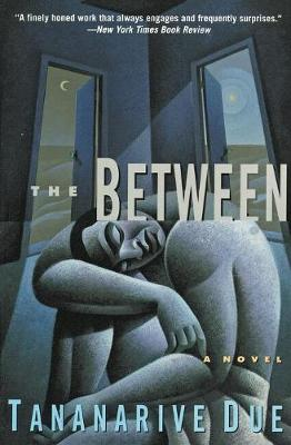 The Between by Tananarive Due