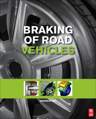 Braking of Road Vehicles by Andrew J. Day