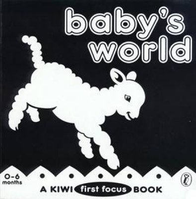 Baby's World: a Kiwi First Focus Book book