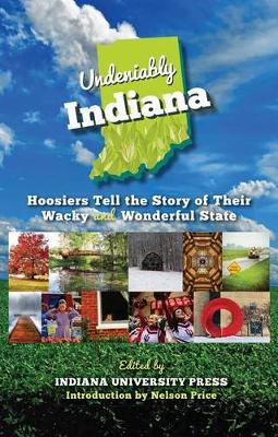 Undeniably Indiana by James Farlow