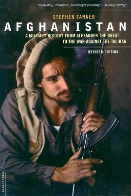 Afghanistan (Revised Edition) by Stephen Tanner