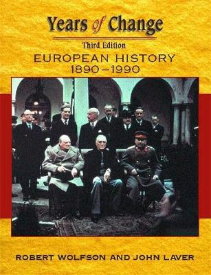 Years of Change: Europe, 1890-1990 by Wolfson