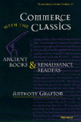 Commerce with the Classics by Anthony Grafton