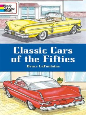 Classic Cars of the Fifties by Bruce LaFontaine