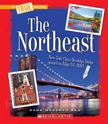 The Northeast by Dana Meachen Rau