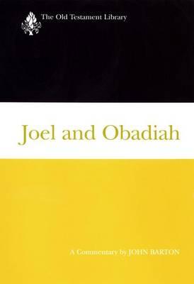Joel and Obadiah by John Barton