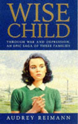 Wise Child by Audrey Reimann