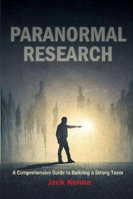 Paranormal Research by Jack Kenna