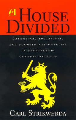 A House Divided by Carl Strikwerda