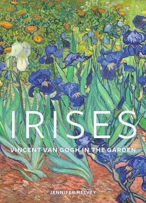Irises - Vincent Van Gogh in the Garden by Jennifer Helvey