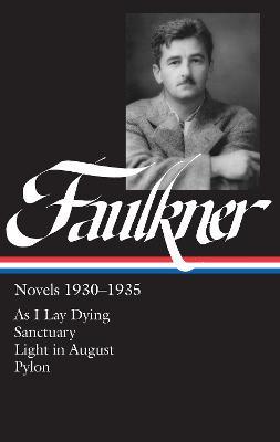 Novels 1930-1935 by William Faulkner