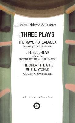 Three Plays by Pedro Calderon de la Barca