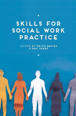 Skills for Social Work Practice by Keith Davies