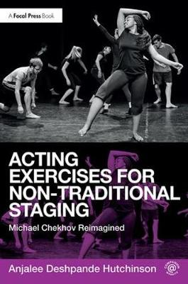 Acting Exercises for Non-Traditional Staging book