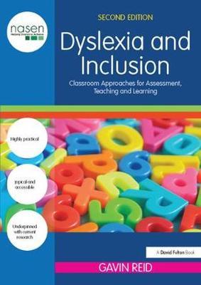 Dyslexia and Inclusion by Gavin Reid