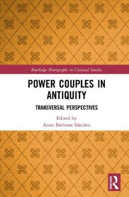 Power Couples in Antiquity: Transversal Perspectives book