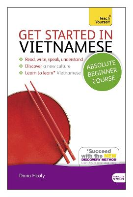 Get Started in Vietnamese Absolute Beginner Course: (Book and audio support) by Dana Healy