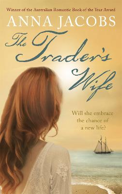 Trader's Wife by Anna Jacobs