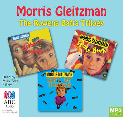 Rowena Batts Trilogy by Morris Gleitzman