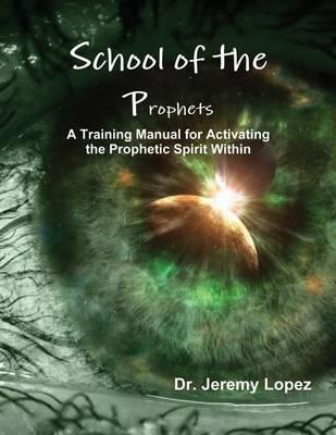 School of the Prophets by Jeremy Lopez