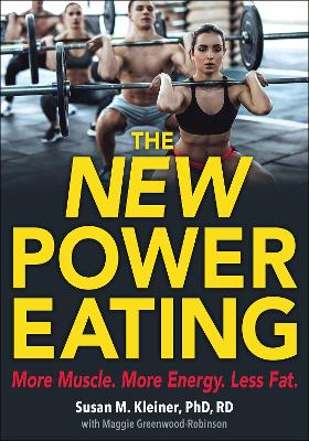 The New Power Eating by Susan M. Kleiner