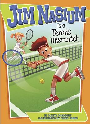 Jim Nasium Is a Tennis Mismatch by ,Marty Mcknight