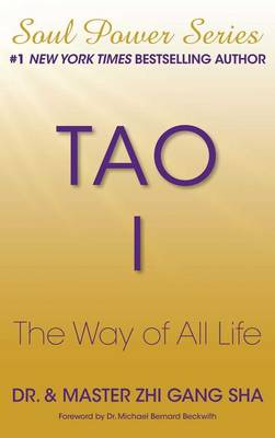 Tao I: The Way of All Life book
